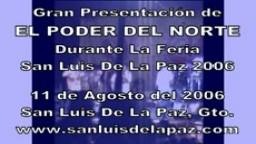 El Poder Del Norte En La Feria San Luis de la Paz 2006